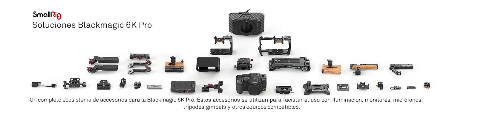 Accesorios BlackMagic 6K Pro